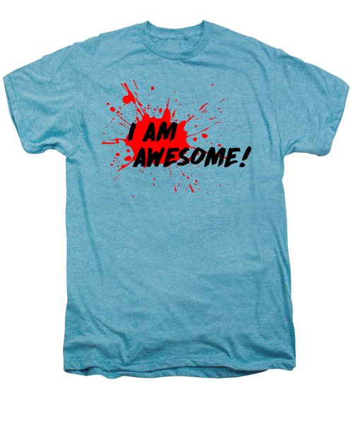I Am Awesome - Light Background Version Men's Premium T-Shirt