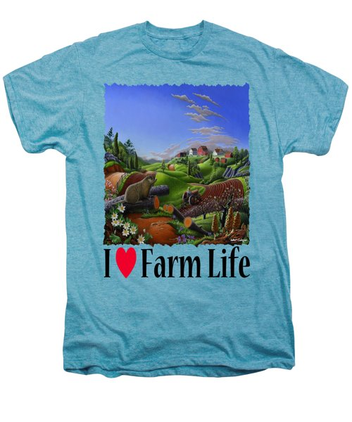 I Love Farm Life - Groundhog - Spring In Appalachia - Rural Farm Landscape Men's Premium T-Shirt