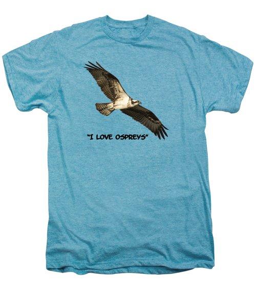 I Love Ospreys 2016-1 Men's Premium T-Shirt