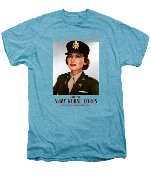 Join The Army Nurse Corps Men's Premium T-Shirt