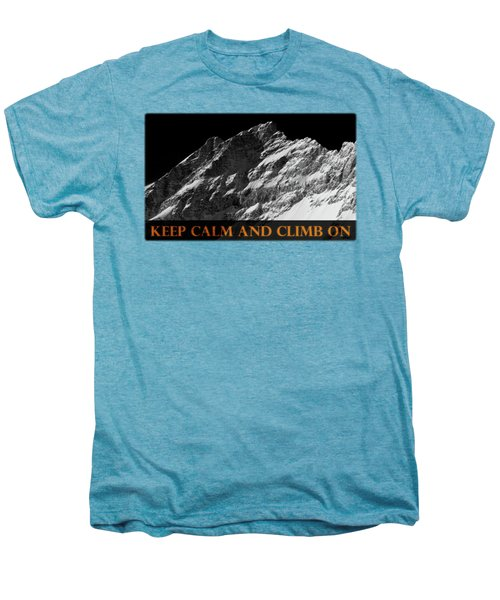 Keep Calm And Climb On Men's Premium T-Shirt by Frank Tschakert
