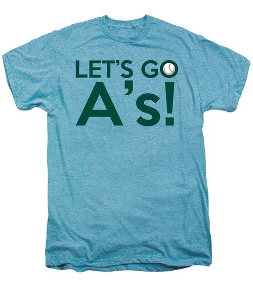 Let's Go A's Men's Premium T-Shirt by Florian Rodarte