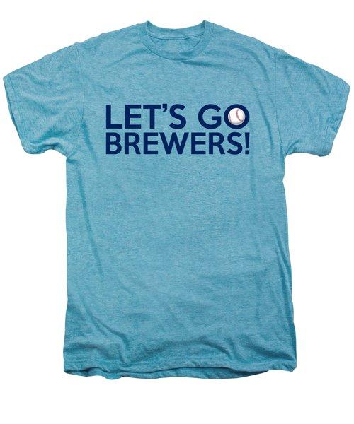 Let's Go Brewers Men's Premium T-Shirt by Florian Rodarte