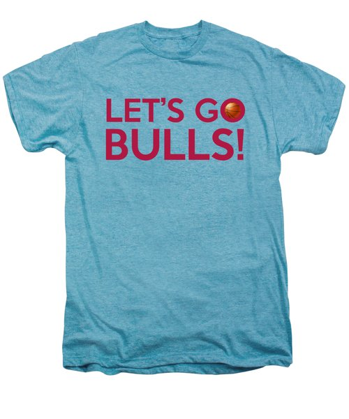 Let's Go Bulls Men's Premium T-Shirt by Florian Rodarte