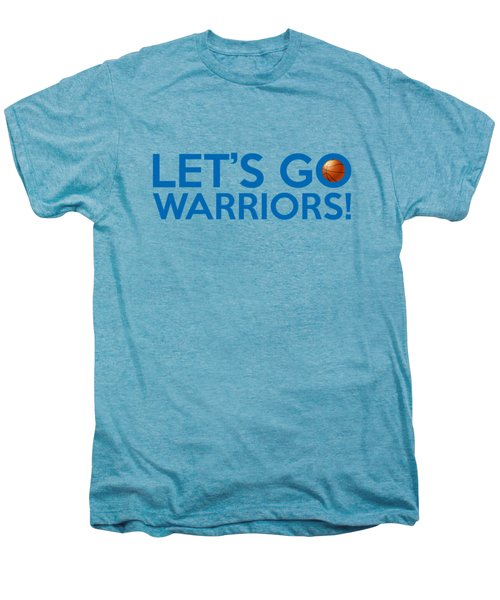 Let's Go Warriors Men's Premium T-Shirt by Florian Rodarte
