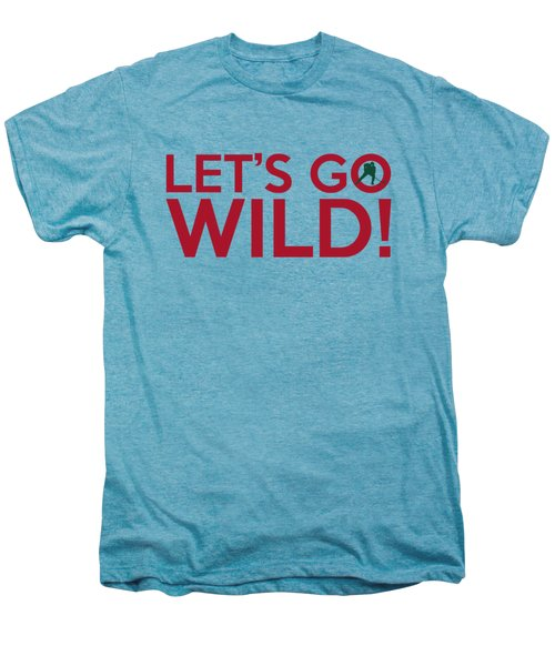 Let's Go Wild Men's Premium T-Shirt by Florian Rodarte