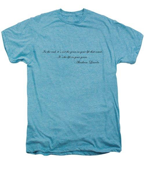 Life In Your Years Men's Premium T-Shirt by Robert Eldridge