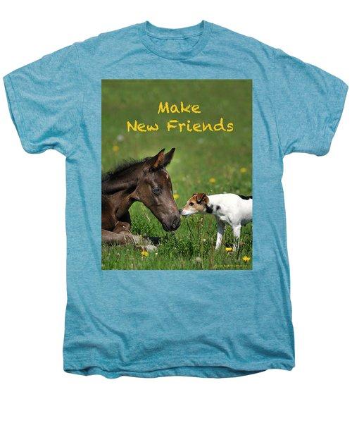 Make New Friends Men's Premium T-Shirt