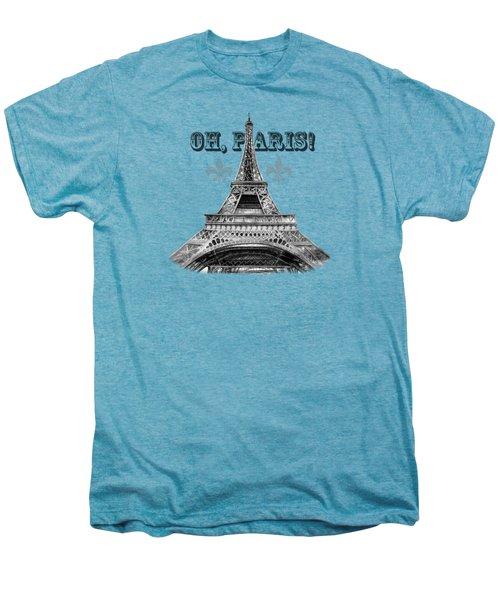 Oh Paris Eiffel Tower Men's Premium T-Shirt