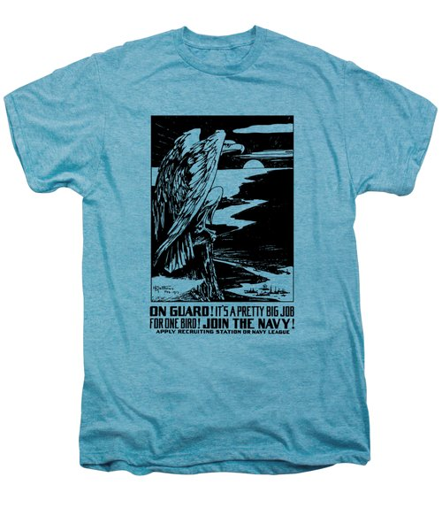 On Guard - Join The Navy Men's Premium T-Shirt