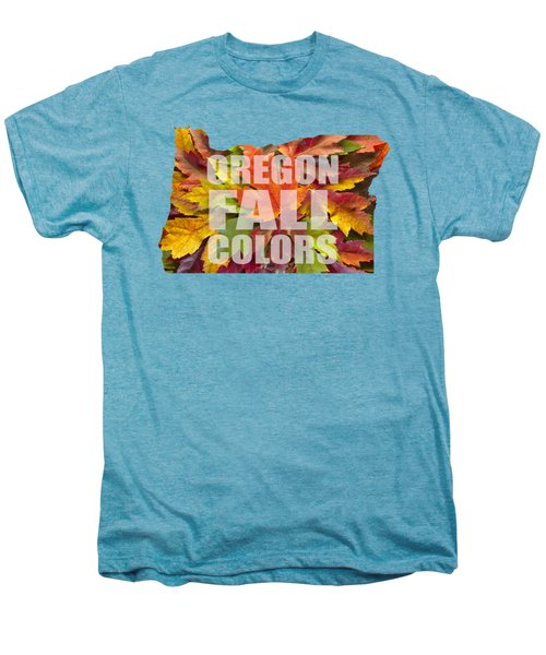 Oregon Maple Leaves Mixed Fall Colors Text Men's Premium T-Shirt