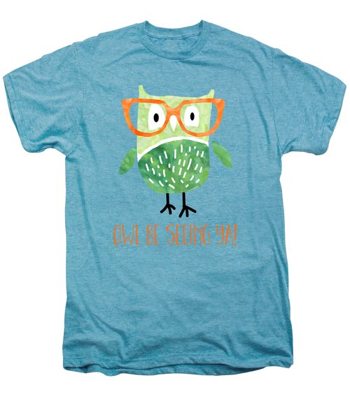 Owl Be Seeing Ya Men's Premium T-Shirt by Natalie Kinnear