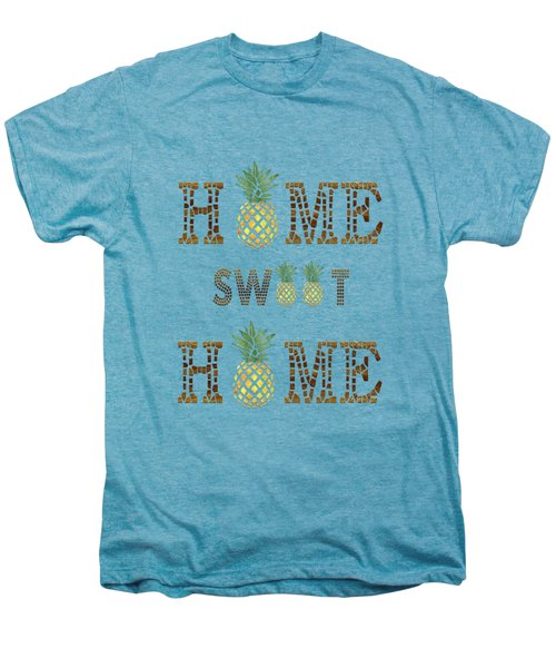 Pineapple Home Sweet Home Typography Men's Premium T-Shirt