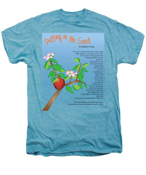 Putting In The Seed Men's Premium T-Shirt