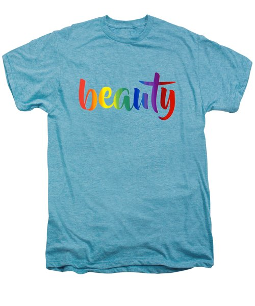 Rainbow Beauty Men's Premium T-Shirt
