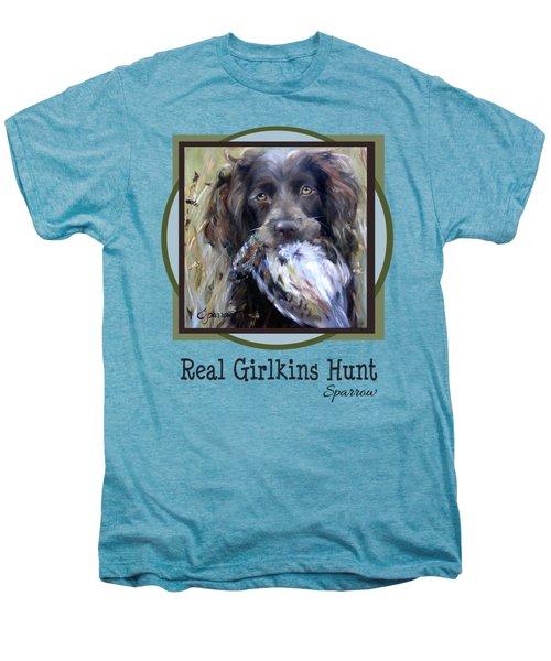 Real Girlkins Hunt Men's Premium T-Shirt