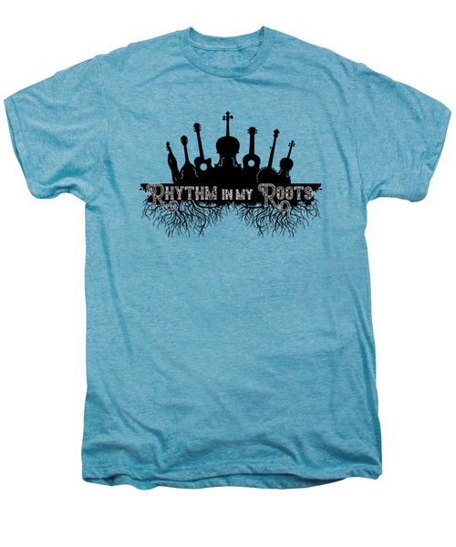 Rhythm In My Roots Men's Premium T-Shirt