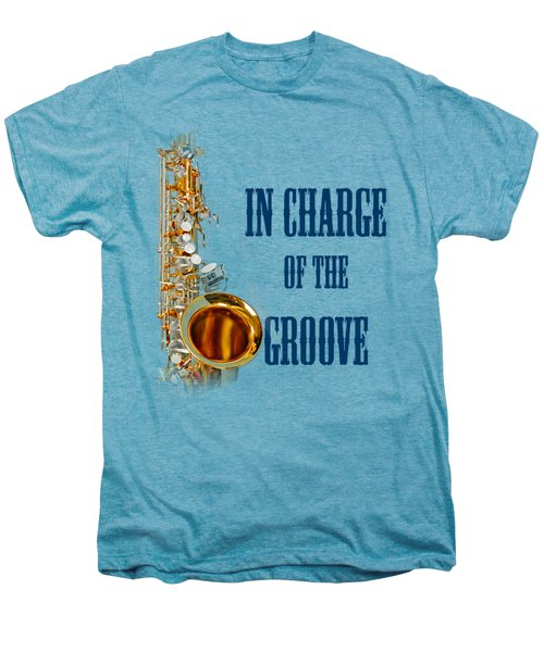 Saxophones In Charge Of The Groove 5532.02 Men's Premium T-Shirt by M K  Miller