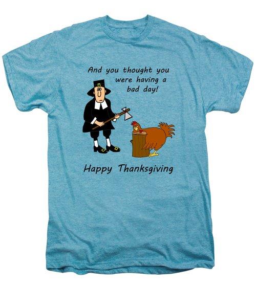 Thanksgiving Bad Day Men's Premium T-Shirt