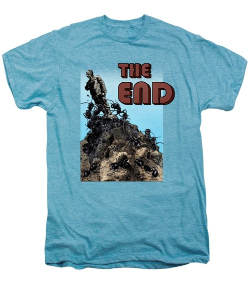 The End Men's Premium T-Shirt by Joseph Juvenal
