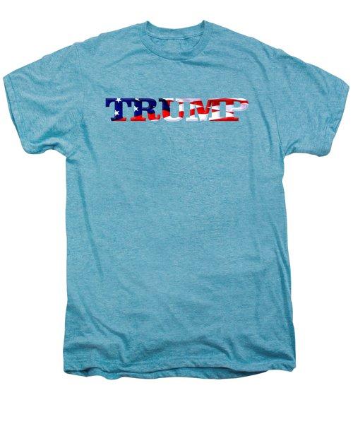 Trump - Fort Mchenry Flag Overlay Men's Premium T-Shirt