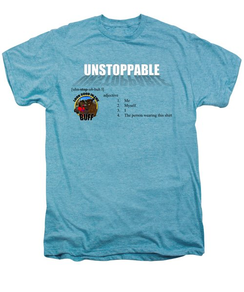Unstoppable V1 Men's Premium T-Shirt by Michael Frank Jr