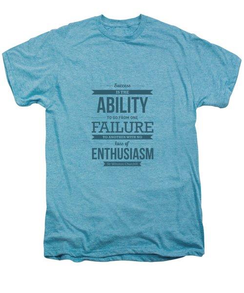 Winston Churchill British Politician Typography Quote Poster Men's Premium T-Shirt