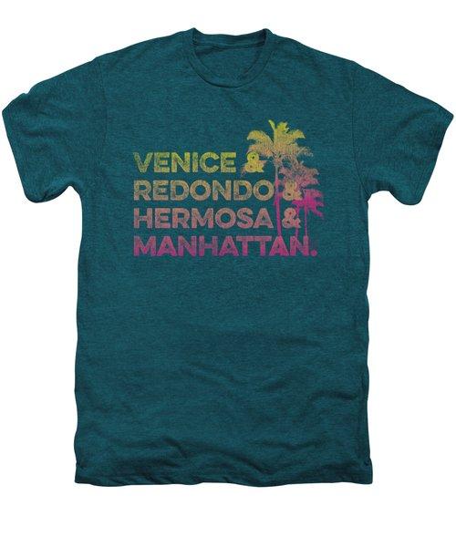Venice And Redondo And Hermosa And Manhattan Men's Premium T-Shirt
