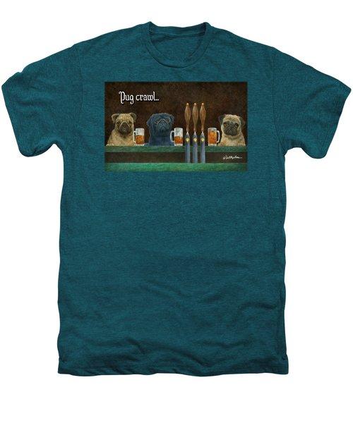 Pug Crawl... Men's Premium T-Shirt by Will Bullas