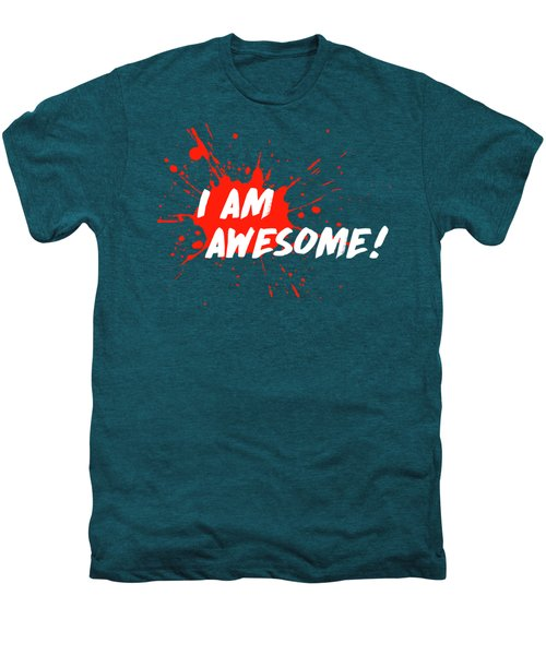 I Am Awesome Men's Premium T-Shirt