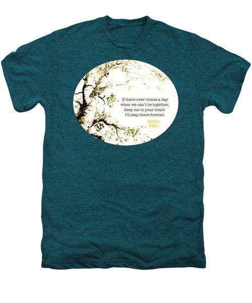 Keep Me In Your Heart Men's Premium T-Shirt by Nancy Ingersoll
