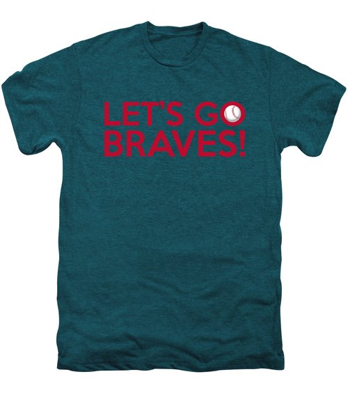 Let's Go Braves Men's Premium T-Shirt by Florian Rodarte