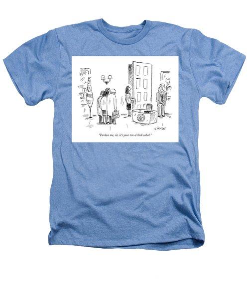 Pardon Me, Sir, It's Your Ten-o'clock Cabal Heathers T-Shirt