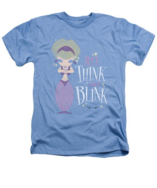 I Dream Of Jeannie - Think And Blink Heathers T-Shirt