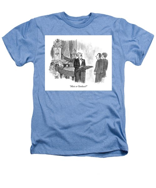 Mets Or Yankees? Heathers T-Shirt