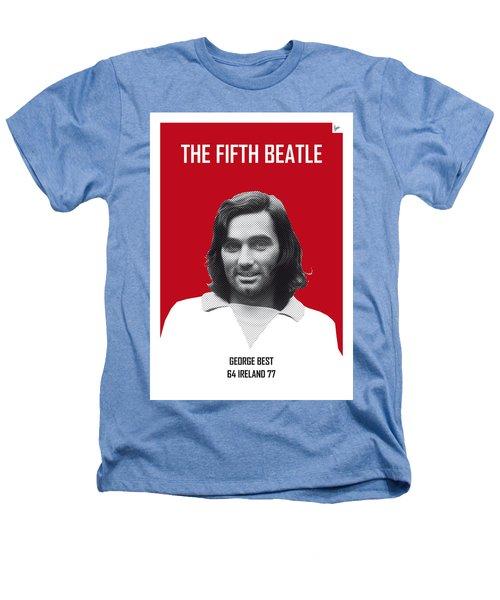 My Best Soccer Legend Poster Heathers T-Shirt by Chungkong Art