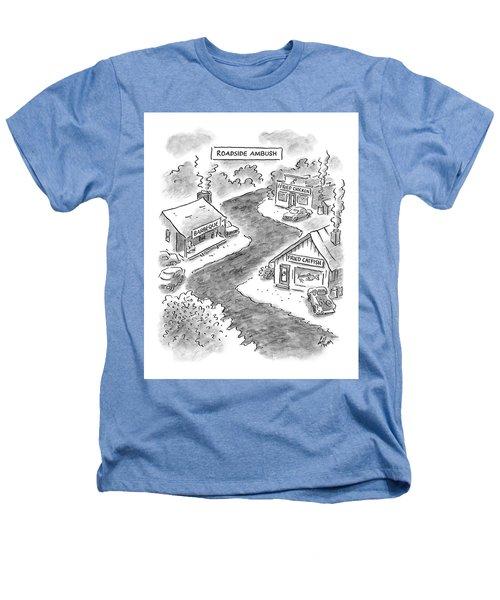 Roadside Ambush Heathers T-Shirt