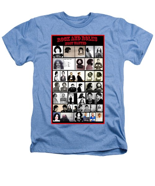 Rock And Roll's Most Wanted Heathers T-Shirt