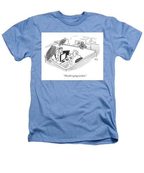 Two Men In A Small Cubicle Speak To Each Other Heathers T-Shirt