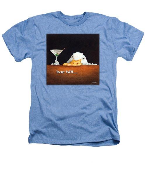 Bar Bill... Heathers T-Shirt by Will Bullas