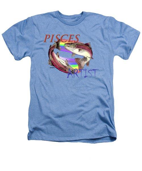 Pisces Artist Heathers T-Shirt