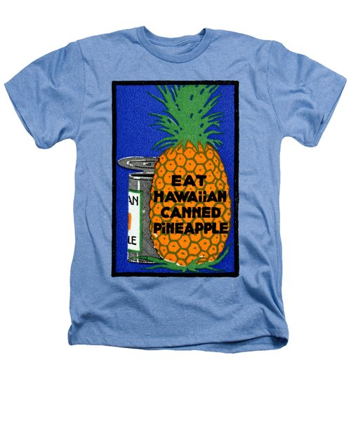 1915 Eat Hawaiian Pineapple Poster Heathers T-Shirt