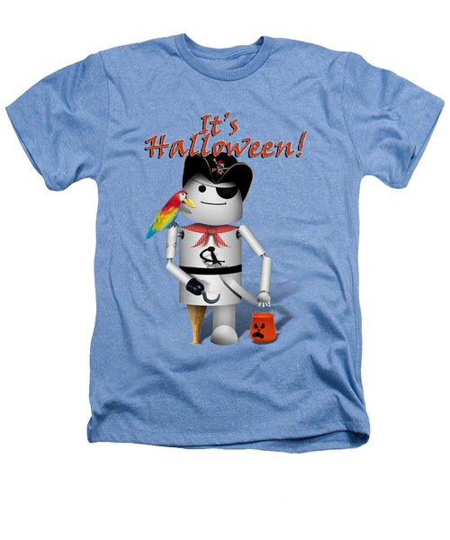 Trick Or Treat Time For Robo-x9 Heathers T-Shirt