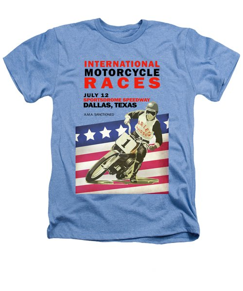 International Motorcycle Races Dallas Heathers T-Shirt