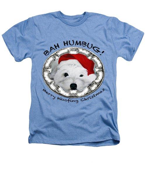 Bah Humbug Merry Woofing Christmas Heathers T-Shirt