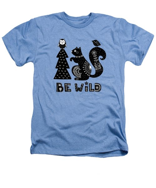 Be Wild Cute Owl And Squirrel In Scandinavian Style Heathers T-Shirt
