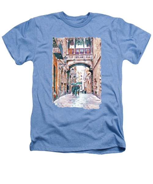 Carrer Del Bisbe - Barcelona Heathers T-Shirt by Marian Voicu