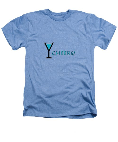 Cheers Heathers T-Shirt by Bill Owen