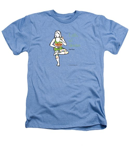 Chef Pose Heathers T-Shirt