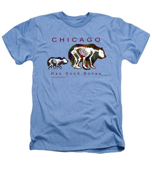 Chicago Has Good Bones Watercolor Heathers T-Shirt